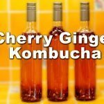cherry ginger kombucha recipe