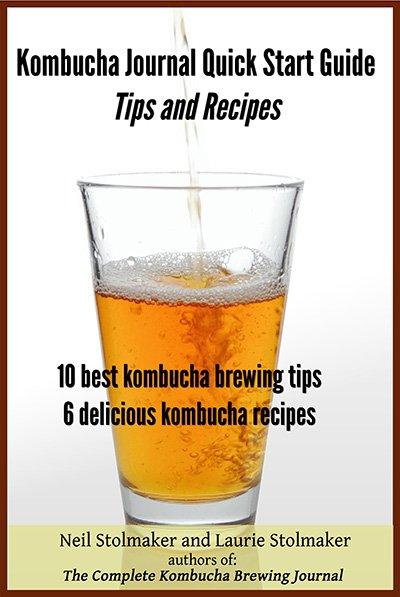 Kombucha Brewing Tips and Recipe Book